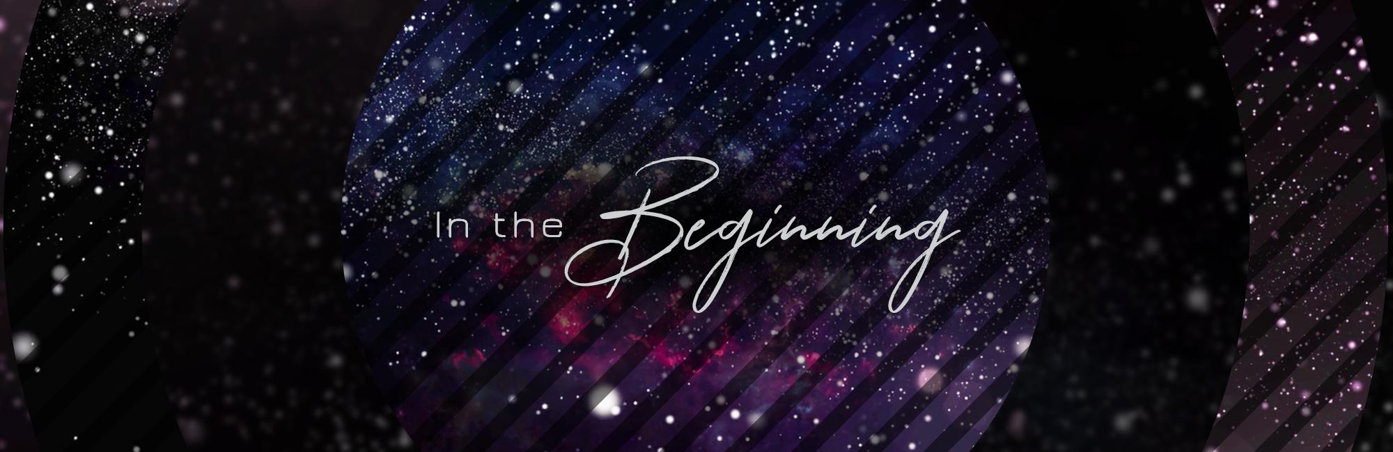 In the Beginning - Sermon Web Header