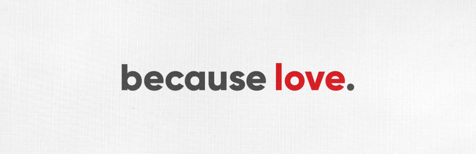 Because-Love-Web-Message-Header-1536x499